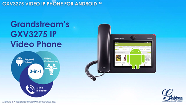 "Grandstream Extends Revolutionary Android IP Video Phone Family with A New 7"" Touchscreen Model"