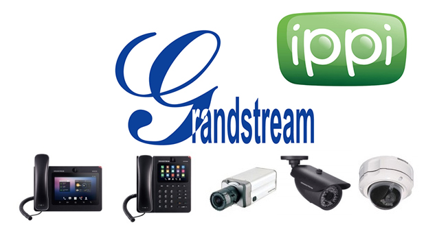 ippi Announces Certification of Grandstream IP Phones, IP Video Phones for Android™ and Analog Telephone Adapters