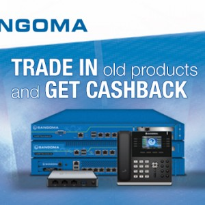 Time for an upgrade? Update your phone system with Sangoma equipment and get Cashback!