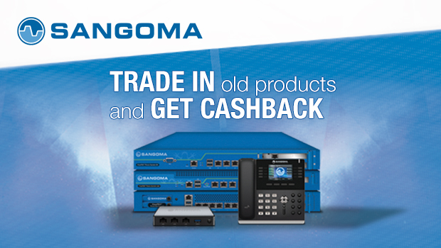 Sangoma Trade-In – get rewarded for trading in old products when you upgrade your phone system