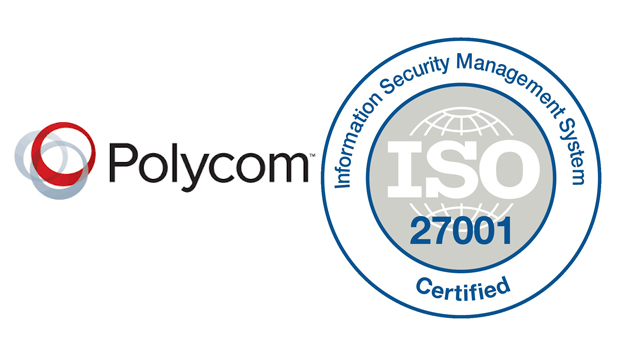 Polycom Awarded Prestigious ISO 27001 Certification
