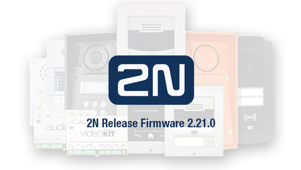 2N Release Firmware 2.21.0 for Helios IP Intercom Range