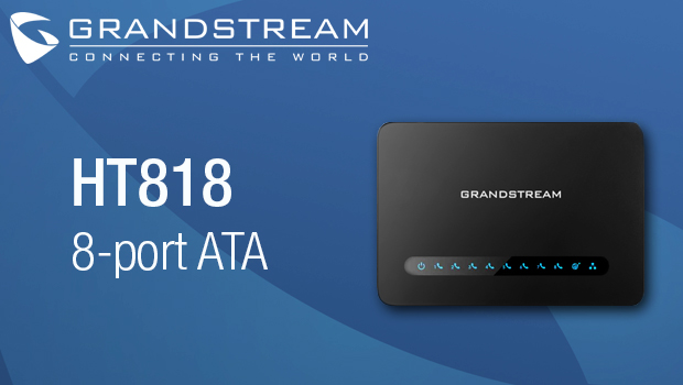Grandstream Announces New HT818 8-Port ATA