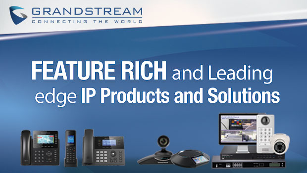 Unify your Communications Solution with Grandstream Products