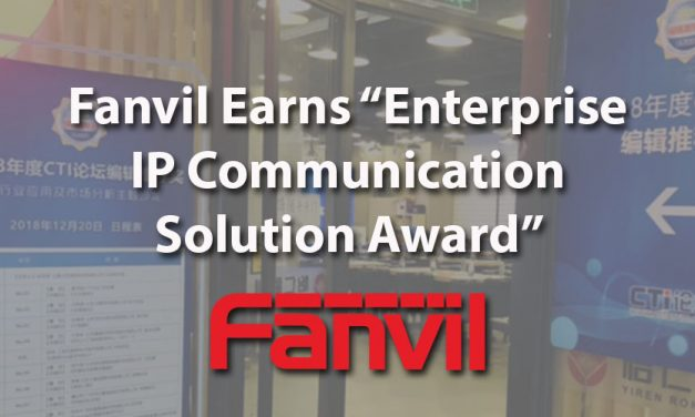 Fanvil Wins Enterprise IP Communication Solution 2018 Award