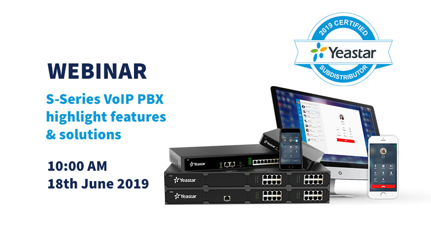 Yeastar hosts S-Series VoIP PBX webinar