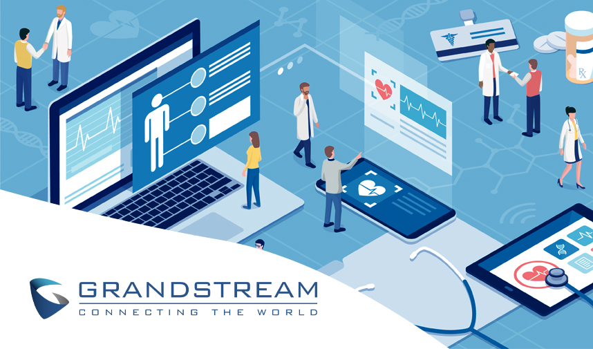 Grandstream demonstrates how we can improve Healthcare with Unified Communications