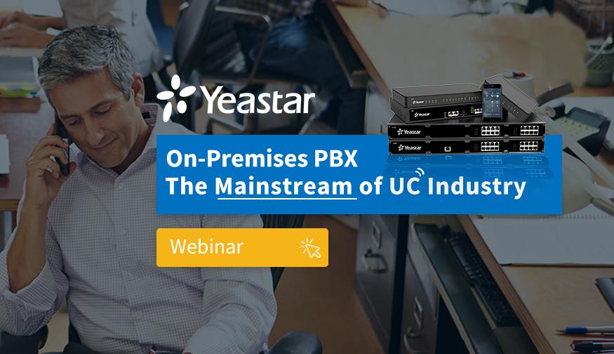 Yeastar hosts S-series, on-premise PBX webinar