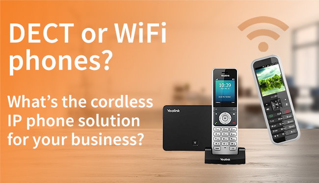 DECT or WiFi phones? Which mobility solution is best for your business