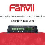 Fanvil hosts webinar for PA2 Paging Gateway and SIP Door Entry Systems