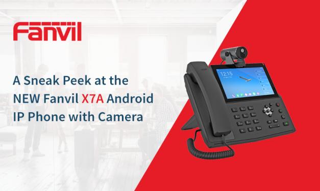 Fanvil Hosts Sneak Peek Webinar on the X7A IP Phone with Camera