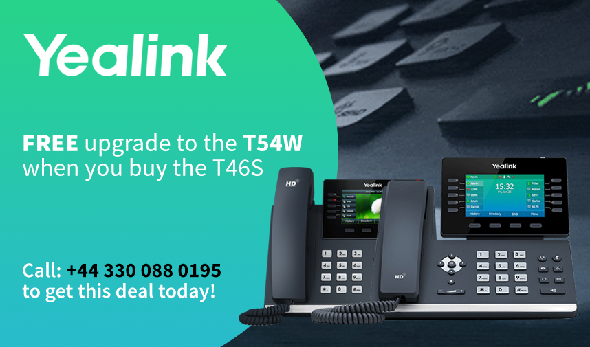 Upgrade to the Yealink T54W for free when you buy the T46S for a limited time only