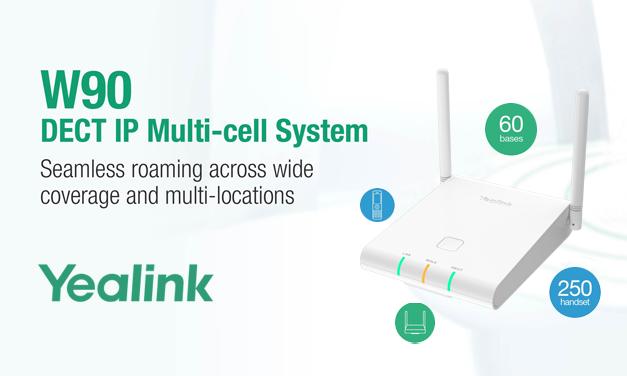 Yealink Announces Release of New W90 DECT IP Multi-Cell System