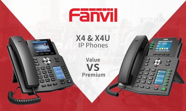 Fanvil X4 & X4U – Value vs Premium IP Phones