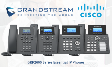Grandstream's GRP2600 series of Essential IP Phones are Now Compliant with Cisco's BroadWorks