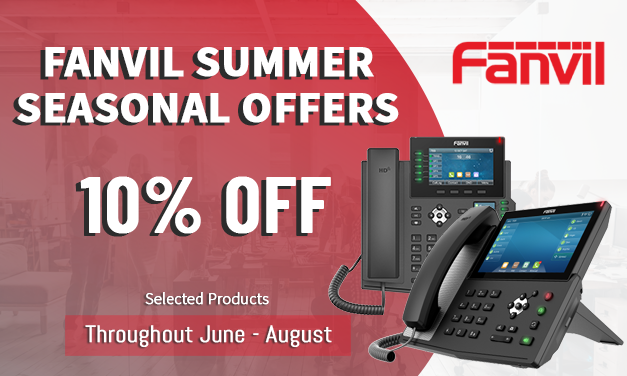 10% off selected Fanvil VoIP Phones this summer